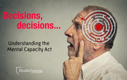 Understanding the Mental Capacity Act